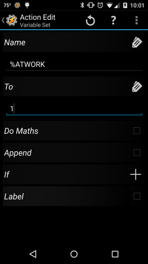 Screenshot of Tasker's Action Edit screen for Variable Set filled out to assign the variable %ATWORK to 1.