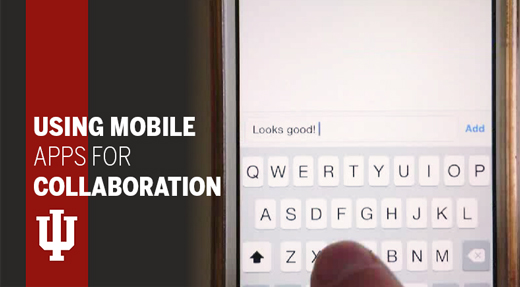 Using Mobile Apps for Collaboration - View the Recorded Presentation