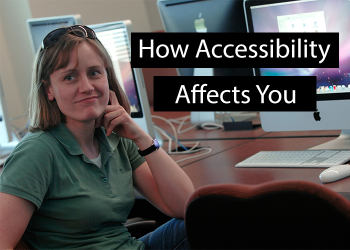 Affectingyou: How Does Accessibility Affect You