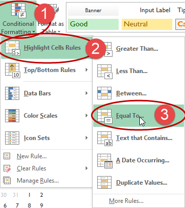 Conditional formatting menus. Steps numbered: 1 Click conditional formatting button. 2. Click Highlight Cells Rules button. 3. Click Equal to button.