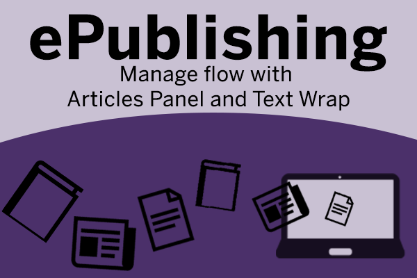 ePulishing: Manage glow with Articles Panel and Text Wrap